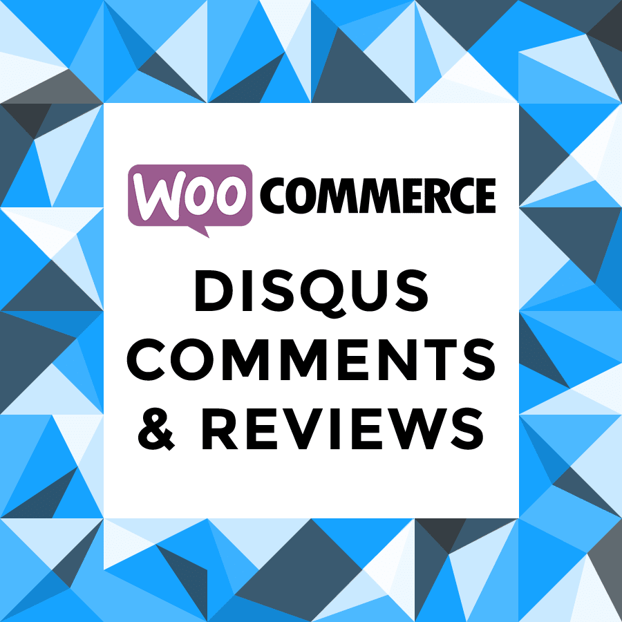 WooCommerce Disqus Comments and Reviews
